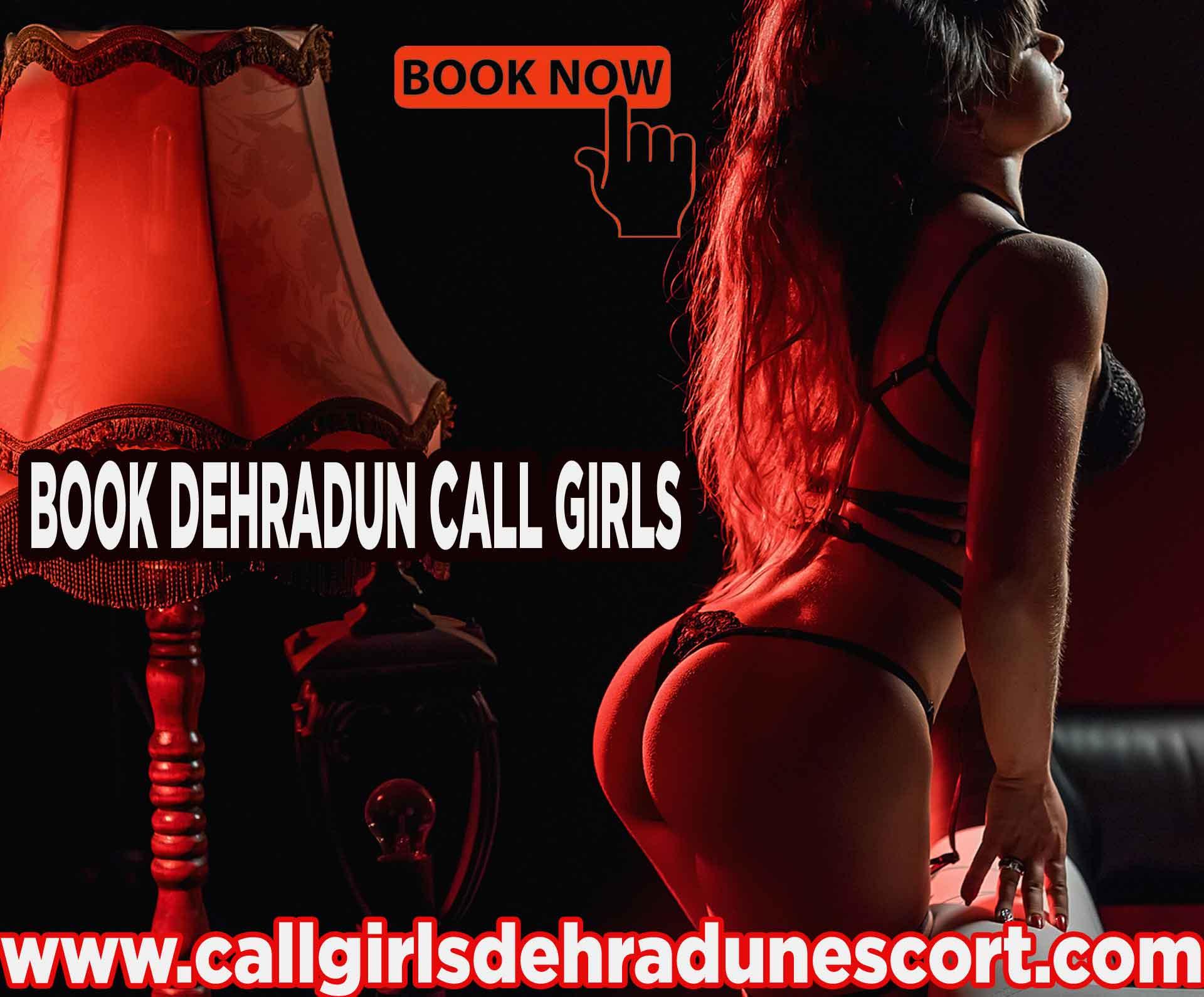 Independent Dehradun Call Girls