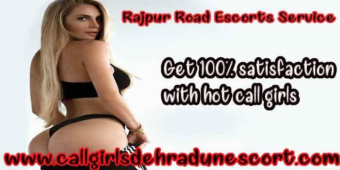 Rajpur Road Escorts service